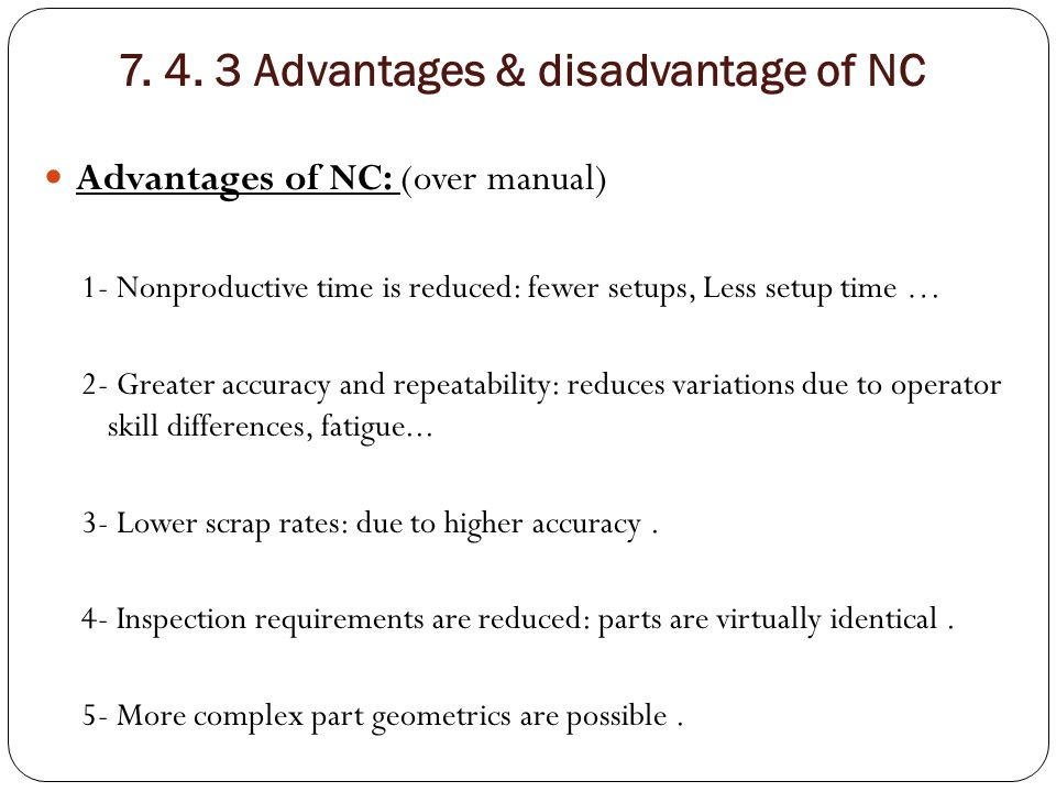 7. 4. 3 Advantages & disadvantage of NC