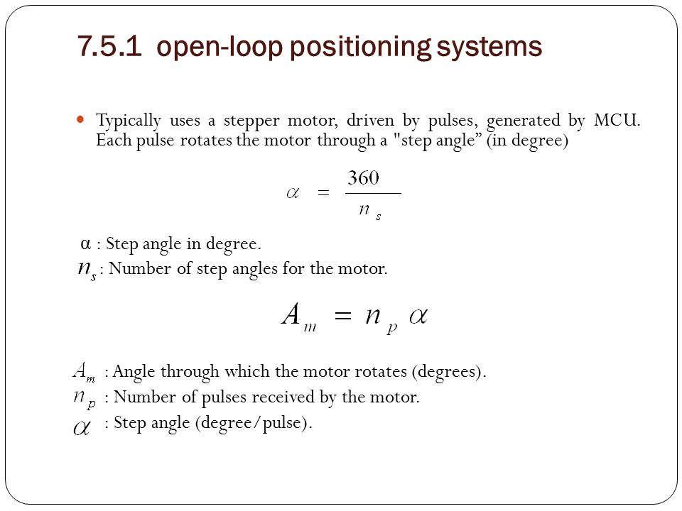 7.5.1 open-loop positioning systems