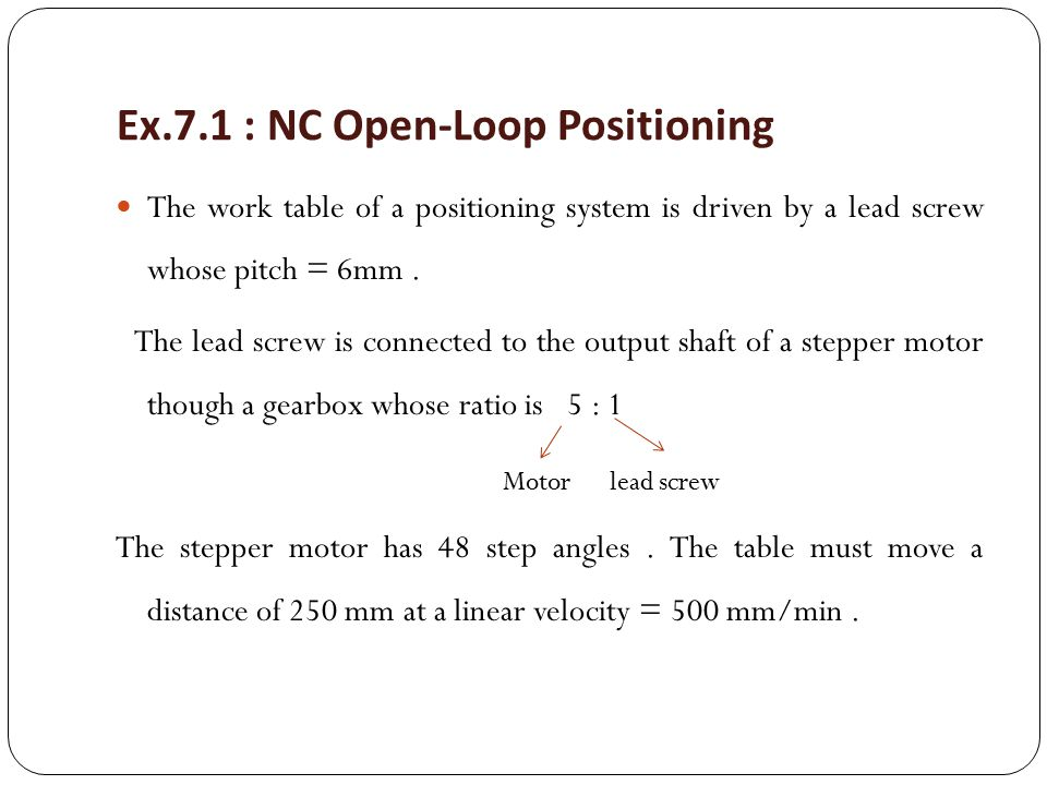 Ex.7.1 : NC Open-Loop Positioning