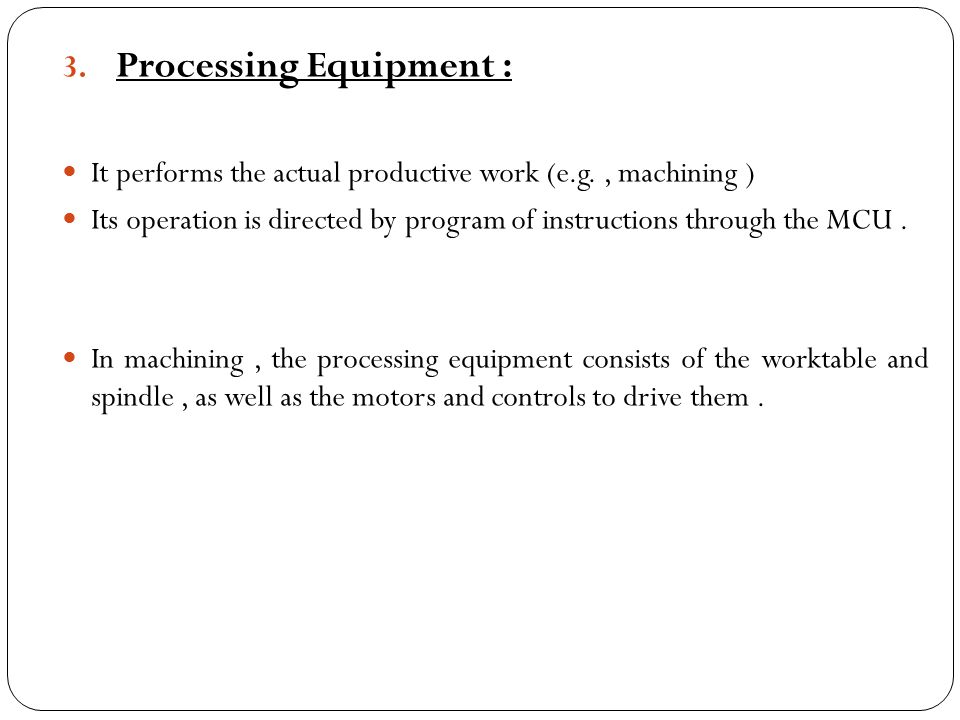 Processing Equipment :