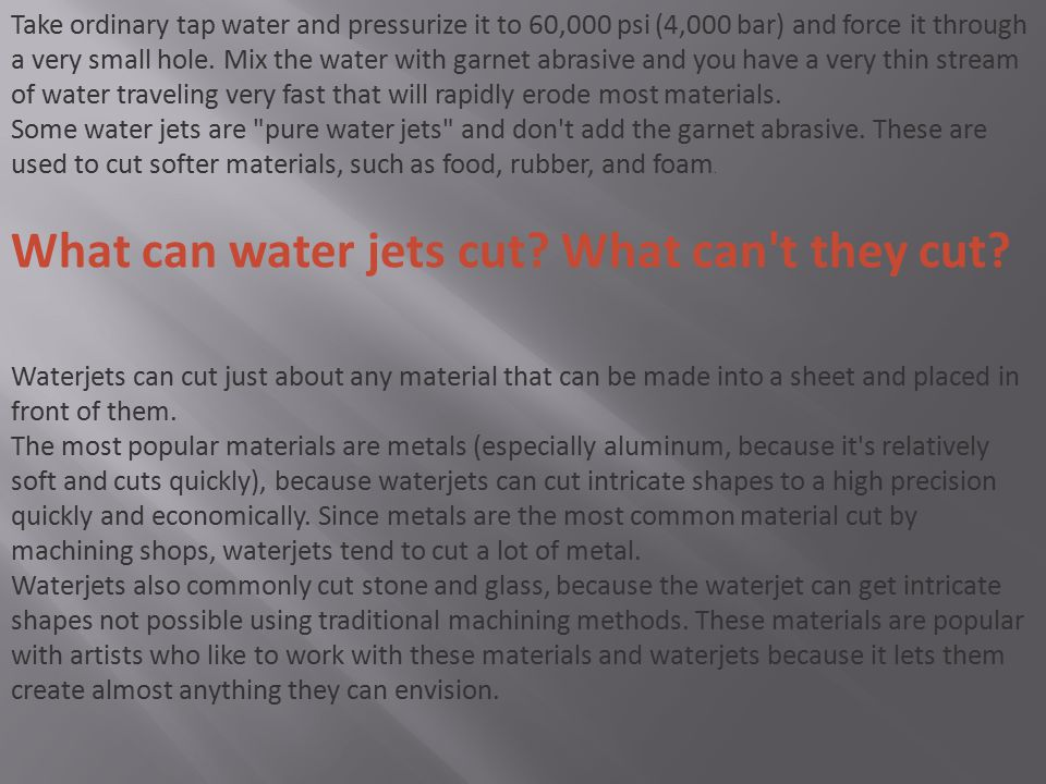 What can water jets cut What can t they cut