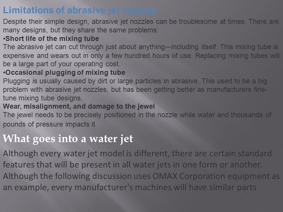 What goes into a water jet