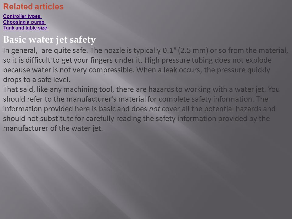 Basic water jet safety Related articles