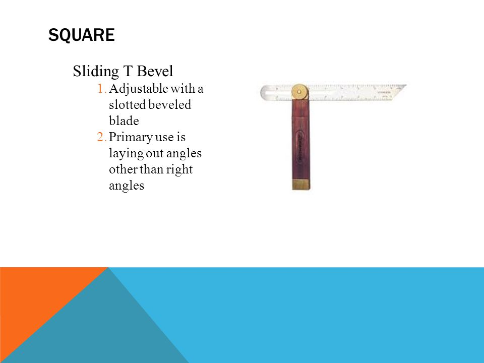 square Sliding T Bevel Adjustable with a slotted beveled blade