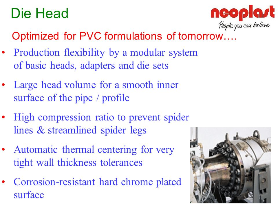 Die Head Optimized for PVC formulations of tomorrow….