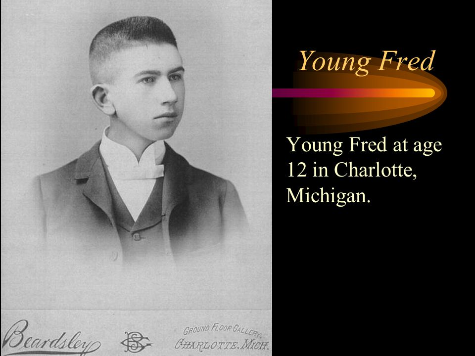 Young Fred Young Fred at age 12 in Charlotte, Michigan.
