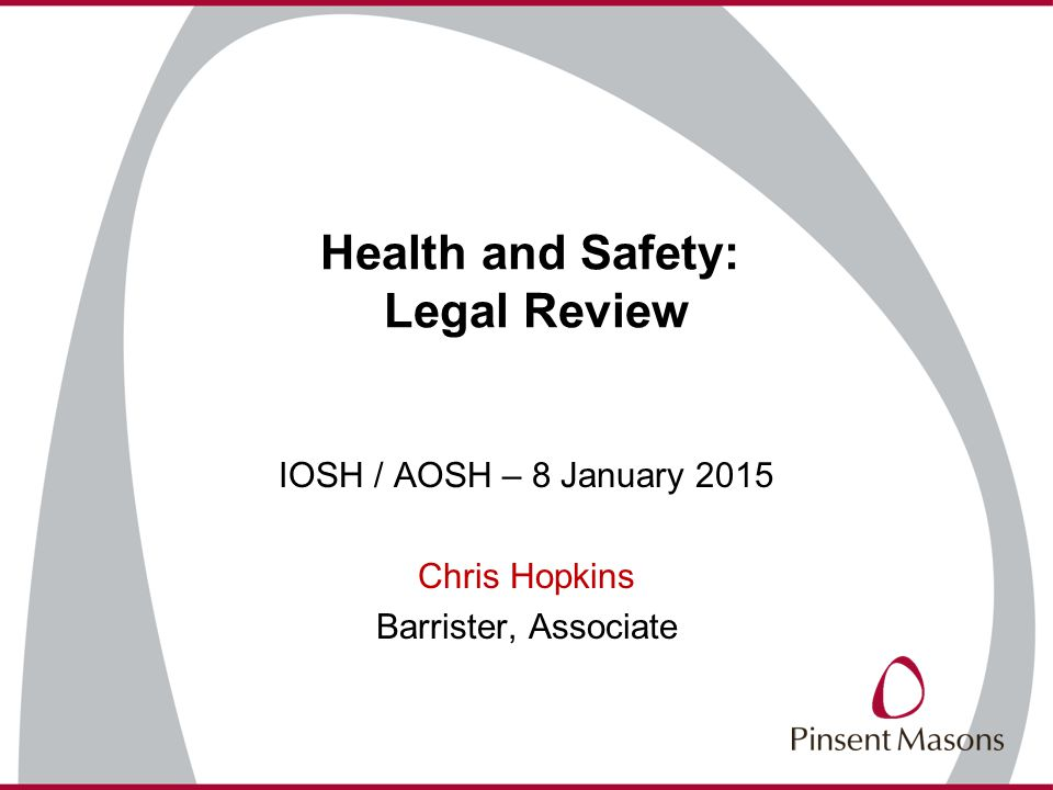 Health and Safety: Legal Review