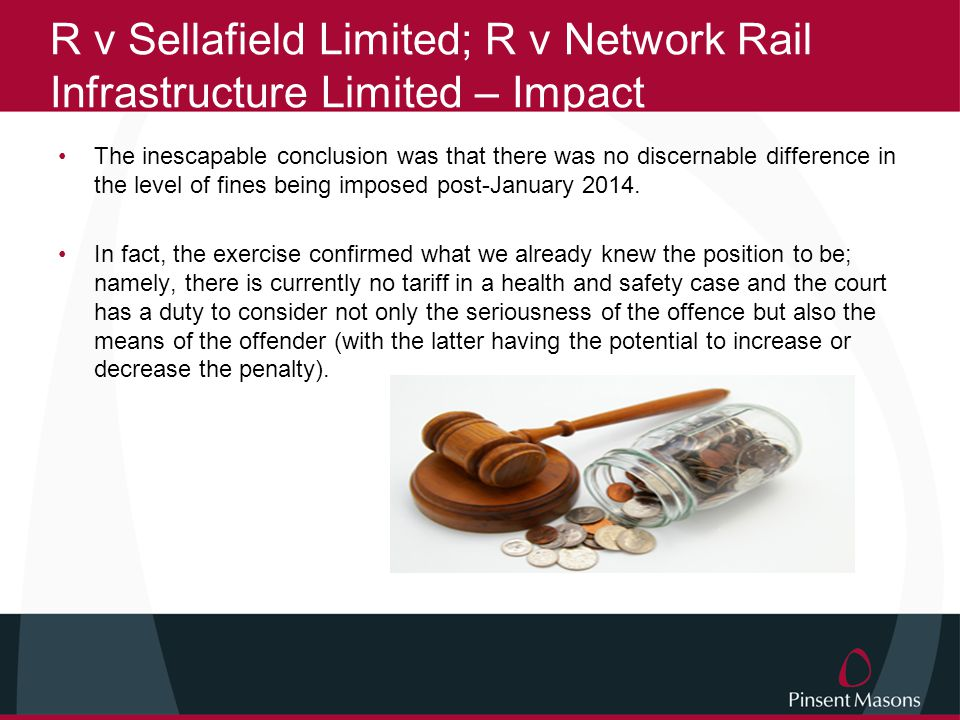 R v Sellafield Limited; R v Network Rail Infrastructure Limited – Impact