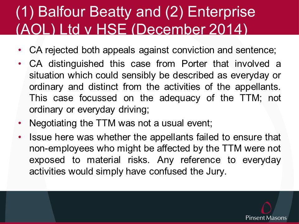 (1) Balfour Beatty and (2) Enterprise (AOL) Ltd v HSE (December 2014)