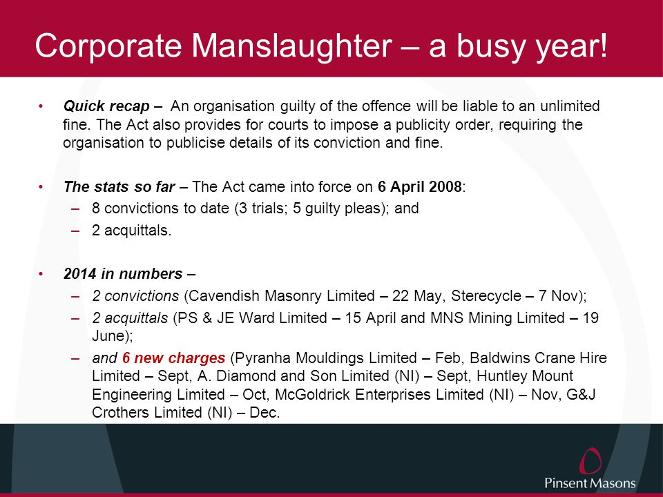Corporate Manslaughter – a busy year!