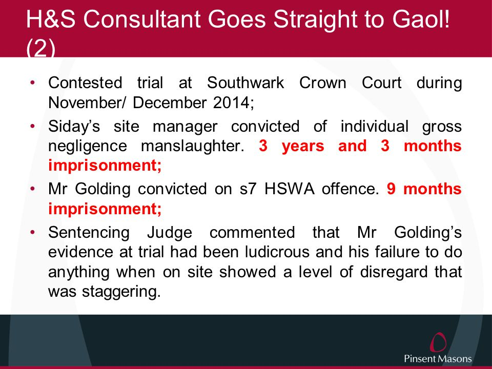 H&S Consultant Goes Straight to Gaol! (2)