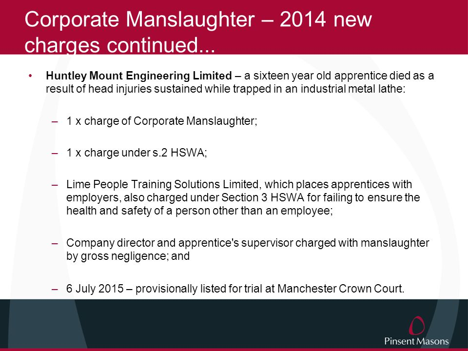 Corporate Manslaughter – 2014 new charges continued...