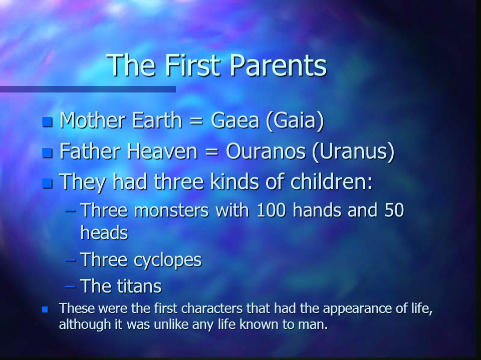 The First Parents Mother Earth = Gaea (Gaia)