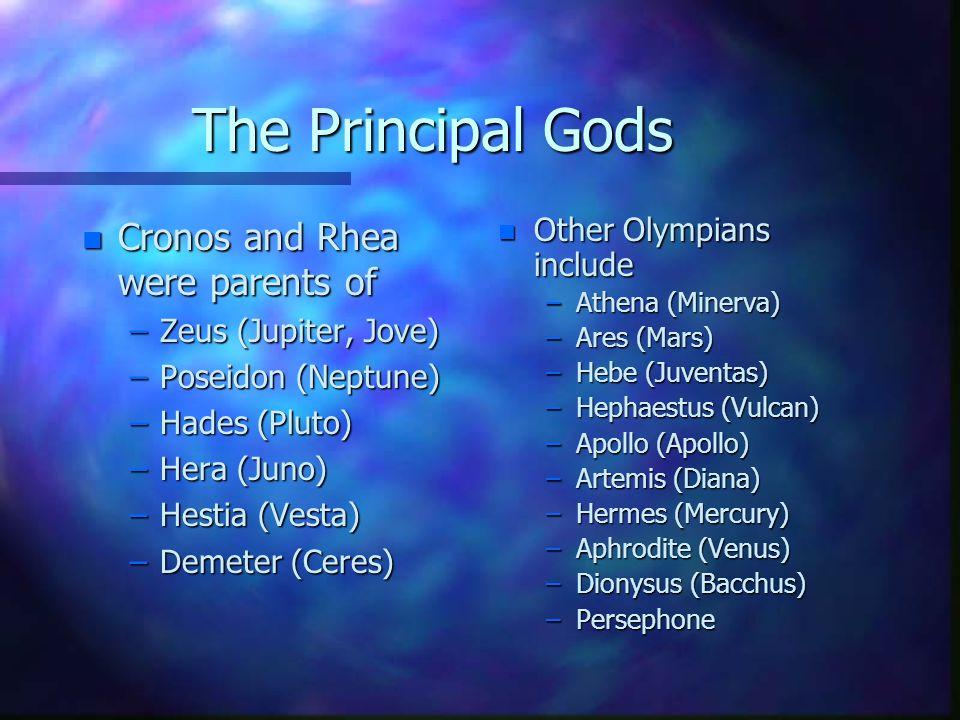 The Principal Gods Cronos and Rhea were parents of