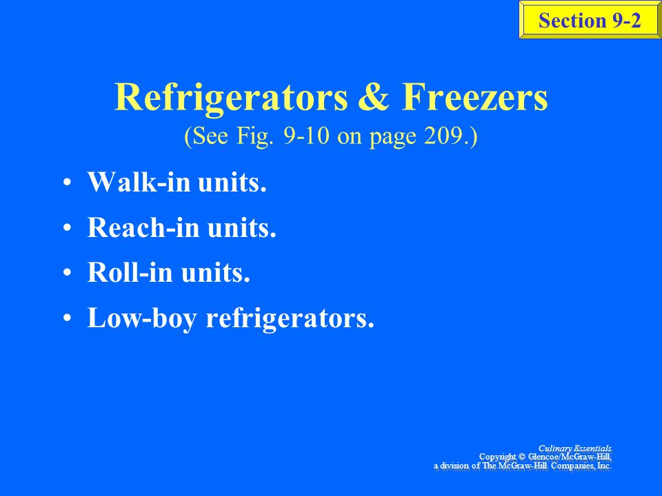 Refrigerators & Freezers (See Fig. 9-10 on page 209.)