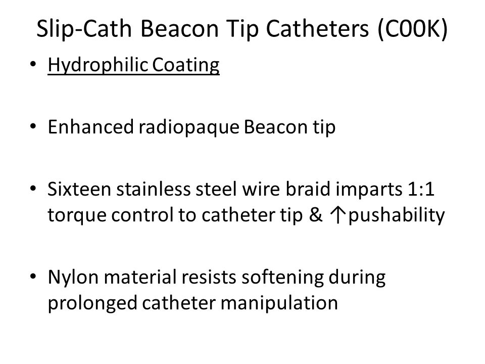 Slip-Cath Beacon Tip Catheters (C00K)