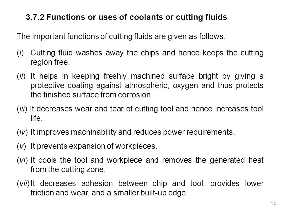 3.7.2 Functions or uses of coolants or cutting fluids