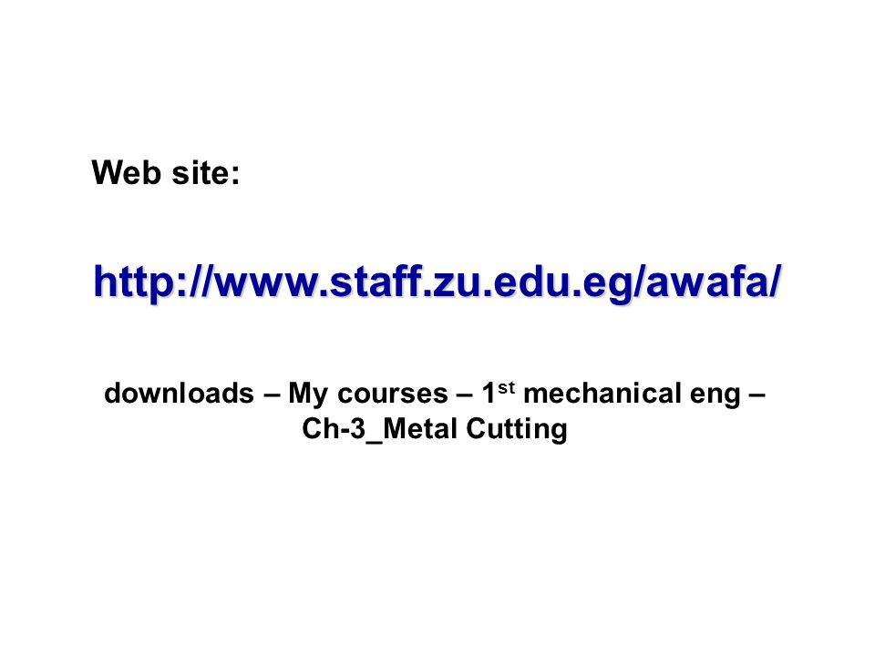 downloads – My courses – 1st mechanical eng – Ch-3_Metal Cutting