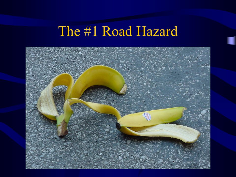 The #1 Road Hazard