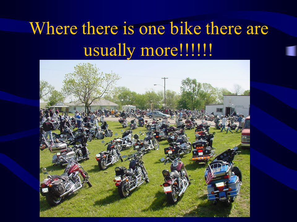 Where there is one bike there are usually more!!!!!!