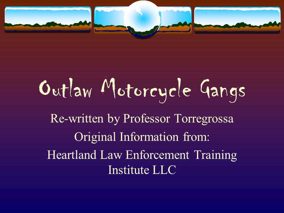 Outlaw Motorcycle Gangs