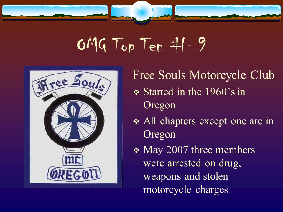 OMG Top Ten # 9 Free Souls Motorcycle Club