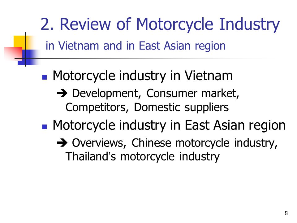 2. Review of Motorcycle Industry in Vietnam and in East Asian region