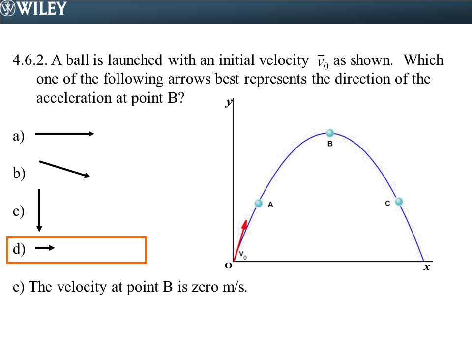 4. 6. 2. A ball is launched with an initial velocity as shown