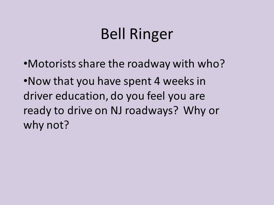 Bell Ringer Motorists share the roadway with who