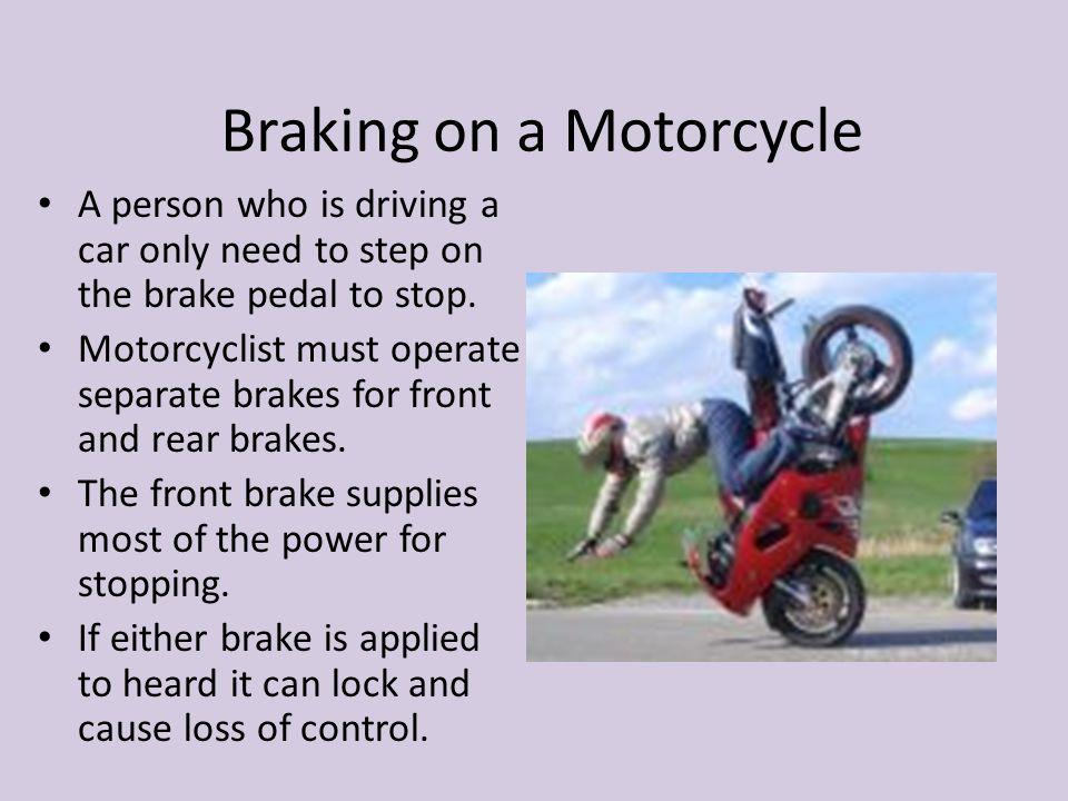 Braking on a Motorcycle