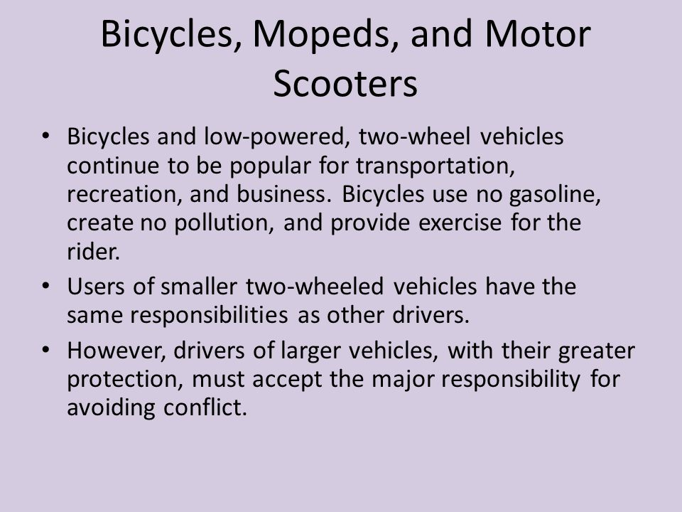 Bicycles, Mopeds, and Motor Scooters
