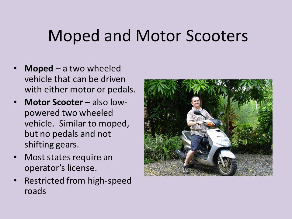Moped and Motor Scooters