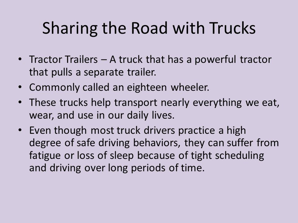 Sharing the Road with Trucks