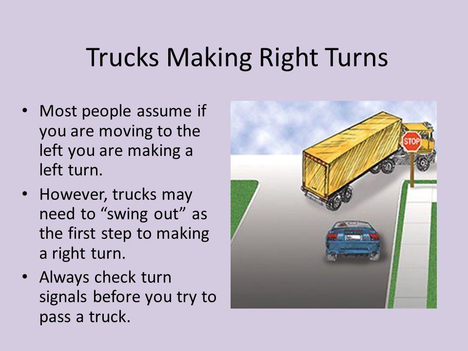 Trucks Making Right Turns
