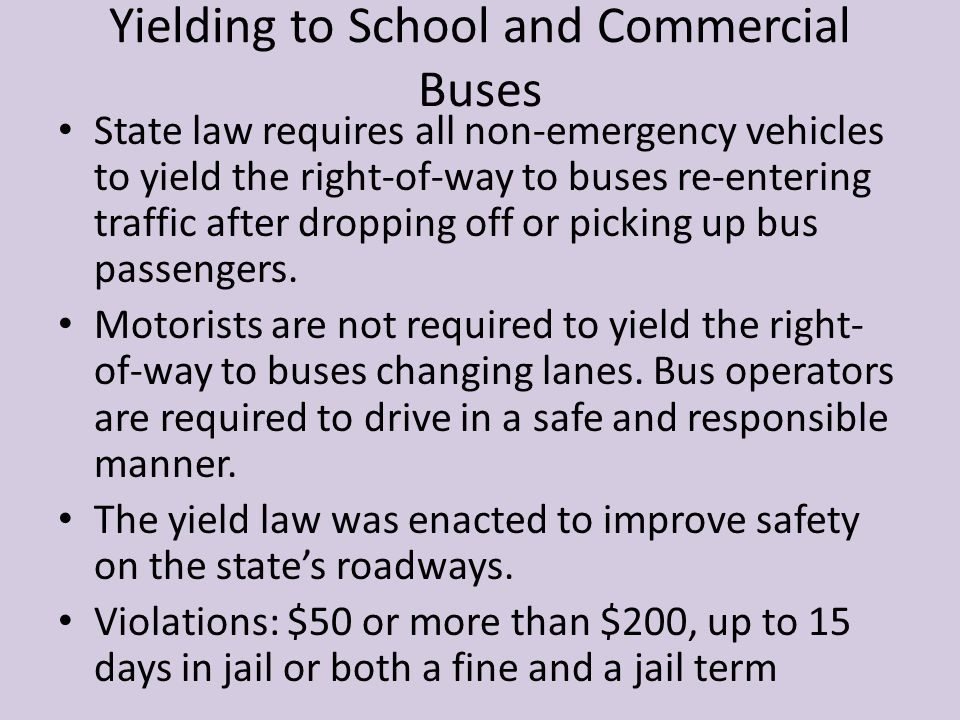 Yielding to School and Commercial Buses