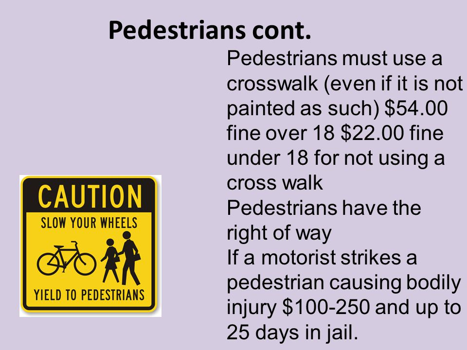Pedestrians cont.
