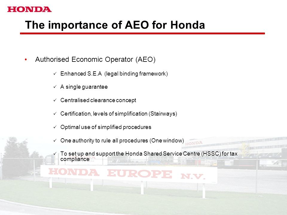 The importance of AEO for Honda
