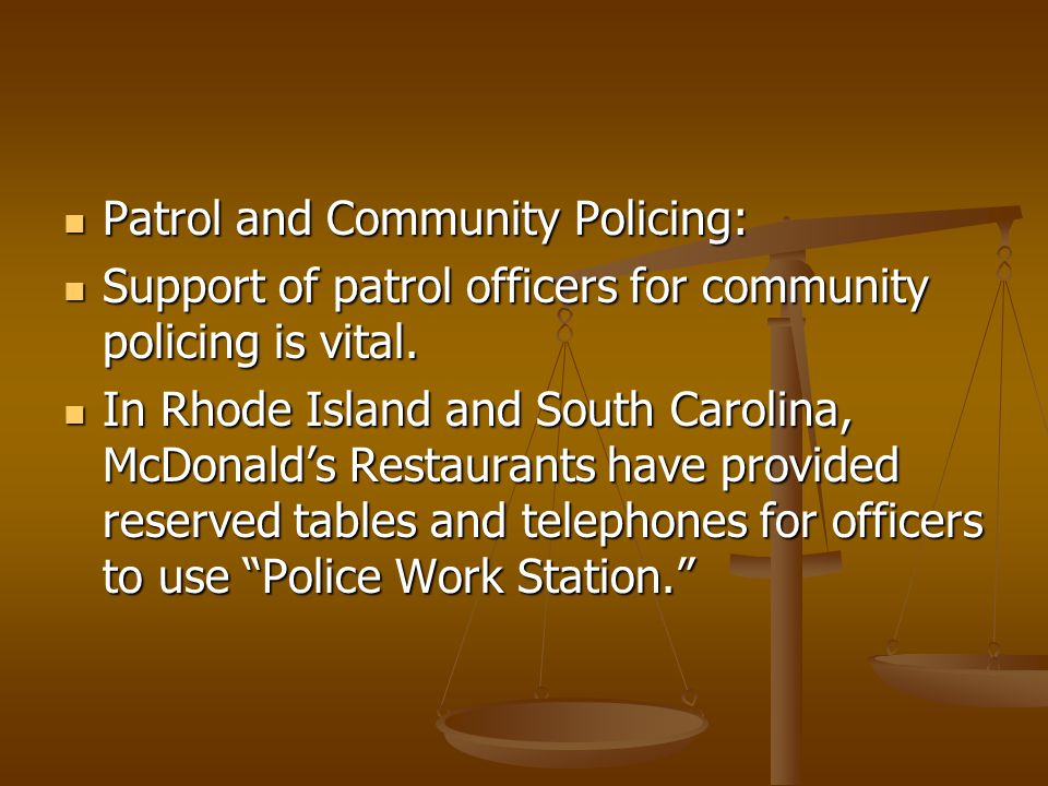 Patrol and Community Policing: