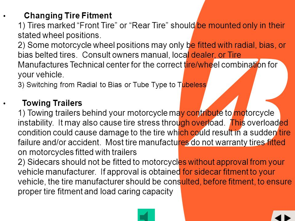 3) Switching from Radial to Bias or Tube Type to Tubeless