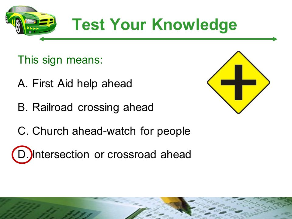 Test Your Knowledge This sign means: First Aid help ahead