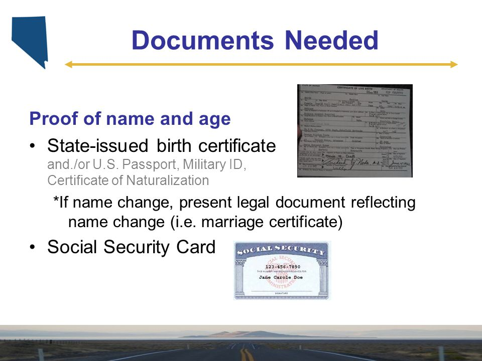 Documents Needed Proof of name and age