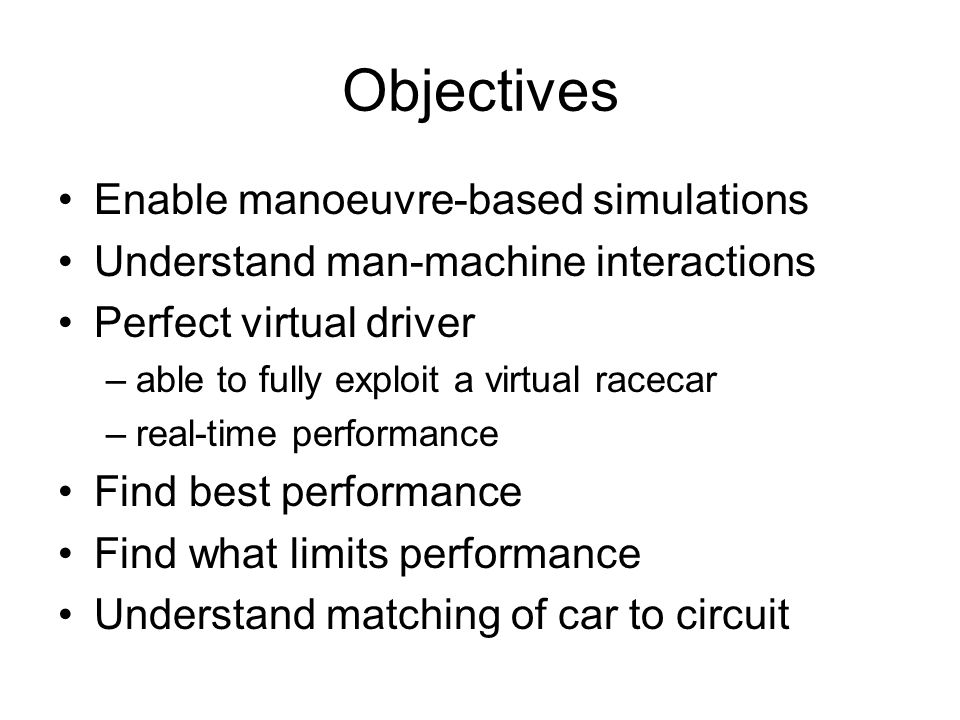 Objectives Enable manoeuvre-based simulations