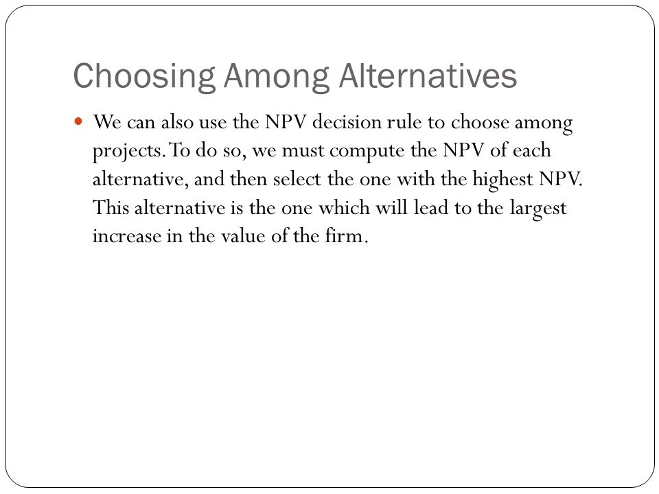 Choosing Among Alternatives