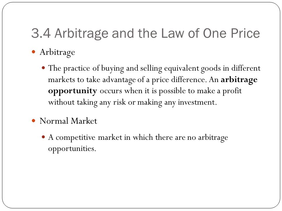 3.4 Arbitrage and the Law of One Price