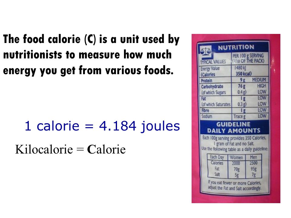 The food calorie (C) is a unit used by nutritionists to measure how much energy you get from various foods.
