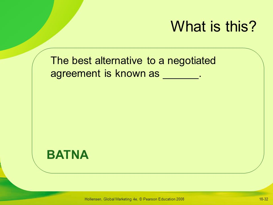 What is this The best alternative to a negotiated agreement is known as ______. There follows an explanation of some key terms: