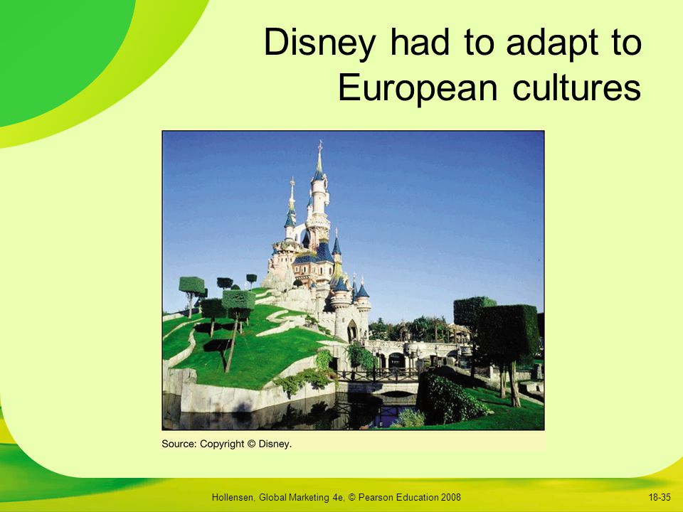 Disney had to adapt to European cultures