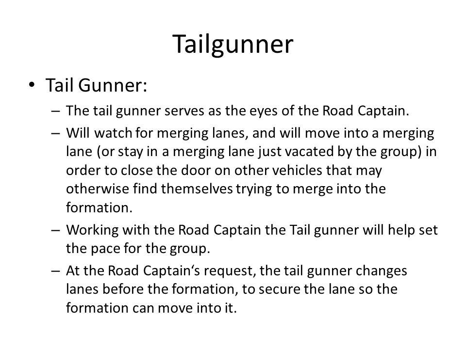 Tailgunner Tail Gunner: