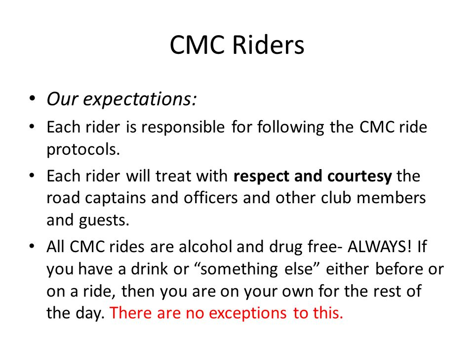 CMC Riders Our expectations: