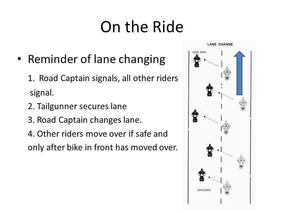 On the Ride Reminder of lane changing